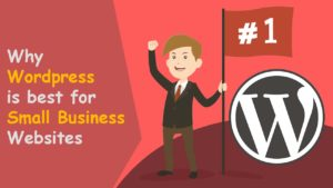 WHY YOUR BUSINESS SHOULD MOVE TO WORDPRESS